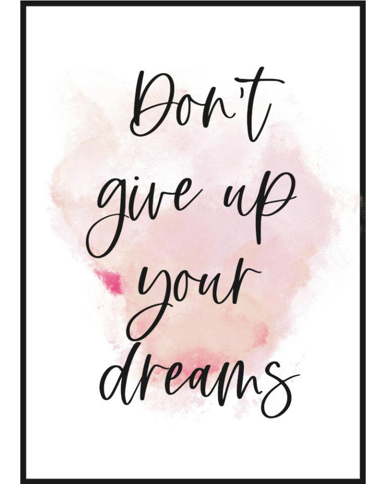 dont give up your dreams plakat i ramka